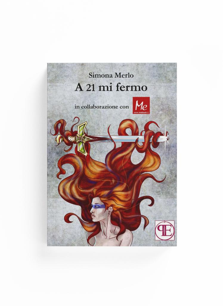 Book Cover: A 21 mi fermo (Simona Merlo)