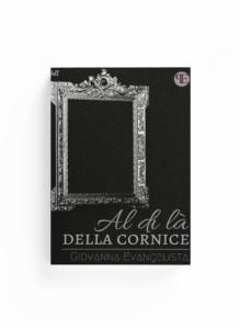 Book Cover: Al di là della cornice (Giovanna Evangelista)