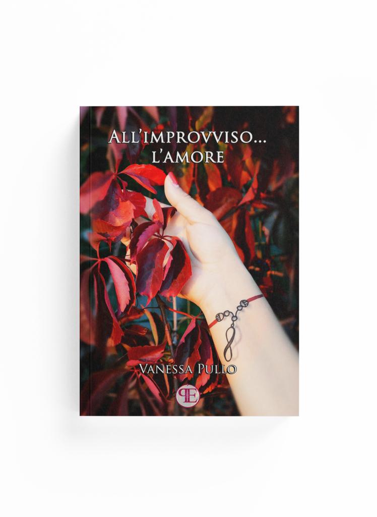 Book Cover: All'improvviso... l'amore (Vanessa Pullo)