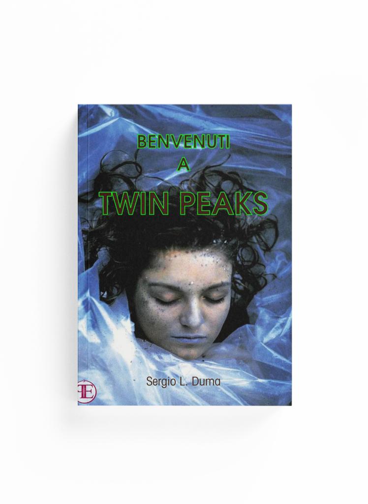 Book Cover: Benvenuti a Twin Peaks (Sergio L. Duma)