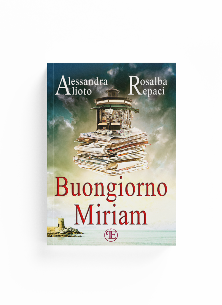 Book Cover: Buongiorno Miriam (Alessandra Alioto e Rosalba Repaci)