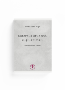 Book Cover: Contro la crudeltà sugli animali (Alexander Pope - Traduzione di Anna Cascone)