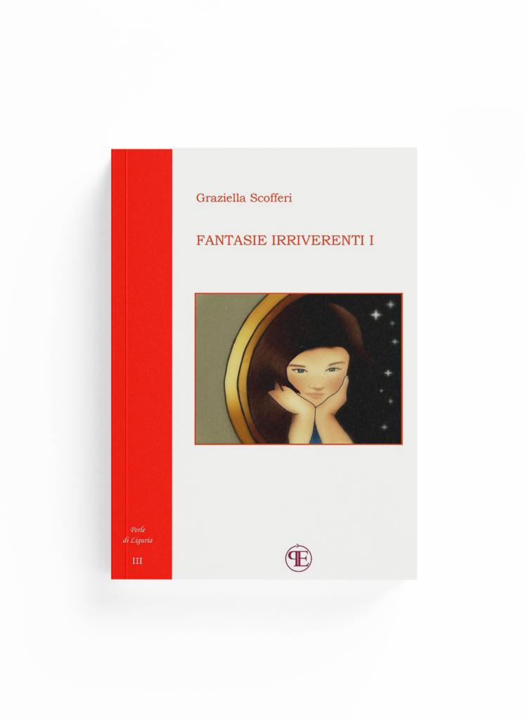 Book Cover: Fantasie irriverenti - Vol. I (Graziella Scofferi)