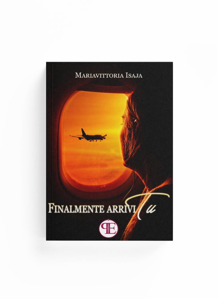 Book Cover: Finalmente arrivi tu (Mariavittoria Isaja)