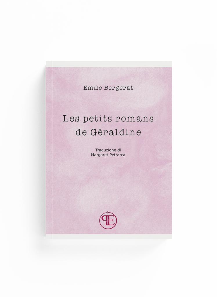 Book Cover: Les petits romans de Géraldine (Emile Bergerat - Traduzione di Margaret Petrarca)