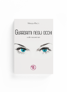 Book Cover: Guardami negli occhi (Manuela Raciti)