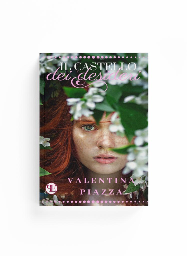 Book Cover: Il castello dei desideri (Valentina Piazza)