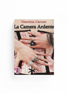 Book Cover: La Camera Ardente (Giacinta Caruso)