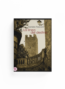 Book Cover: La linea del destino (Daniela Tresconi)