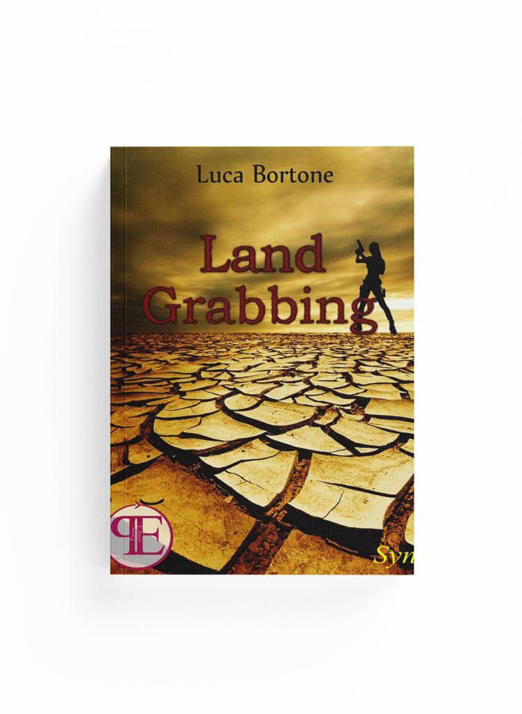 Book Cover: Land Grabbing (Luca Bortone)