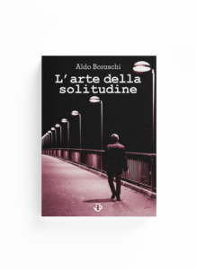 Book Cover: L'arte della solitudine (Aldo Boraschi)