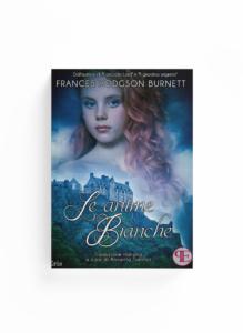 Book Cover: Le anime bianche (F.H. Burnett - Traduzione di Annarita Tranfici)