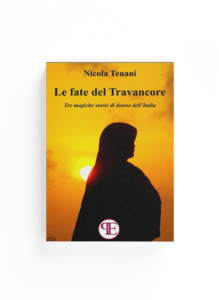 Book Cover: Le fate del Travancore (Nicola Tenani)