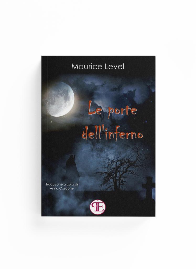 Book Cover: Le porte dell'inferno (Maurice Level - Traduzione di Anna Cascone)
