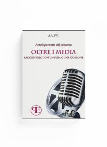 Book Cover: Oltre i Media. Raccontalo con un film o una canzone (Aa. Vv.)