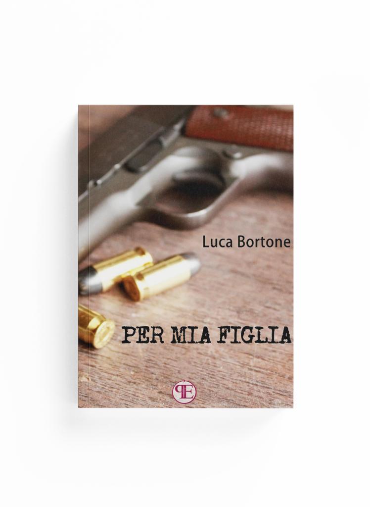 Book Cover: Per mia figlia (Luca Bortone)