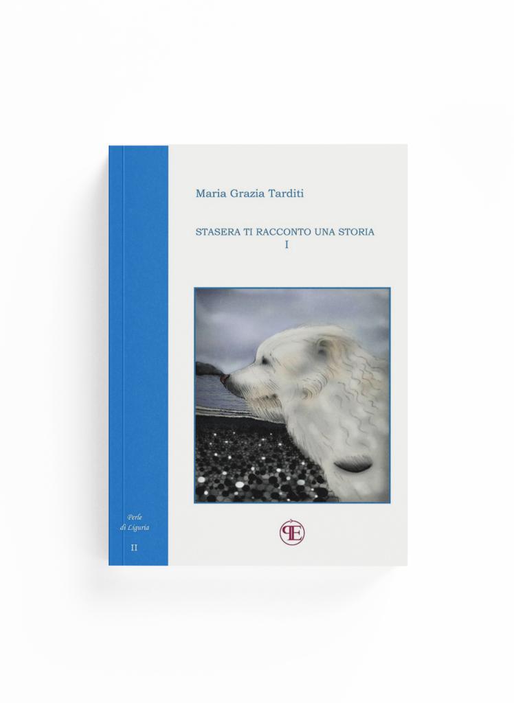 Book Cover: Stasera ti racconto una storia - Vol.I (Maria Grazia Tarditi)