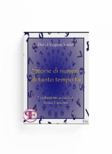 Book Cover: Storie di numeri di tanto tempo fa (David E. Smith - Traduzione di Anna Cascone)