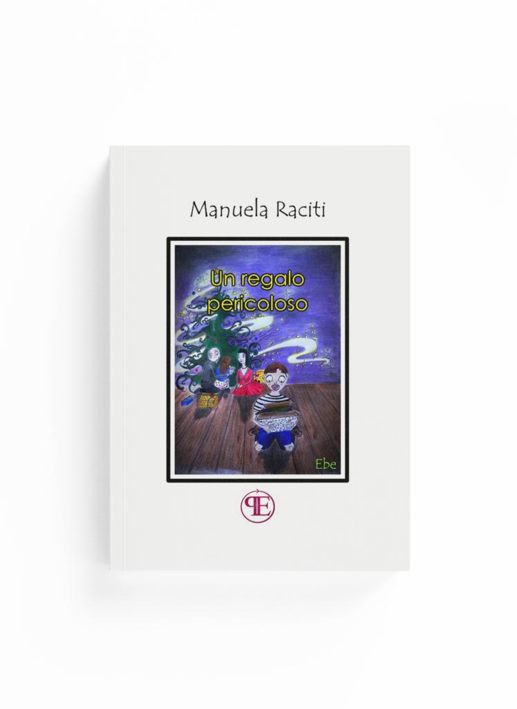 Book Cover: Un regalo pericoloso (Manuela Raciti)