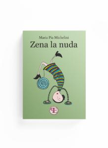Book Cover: Zena la nuda (Maria Pia Michelini)