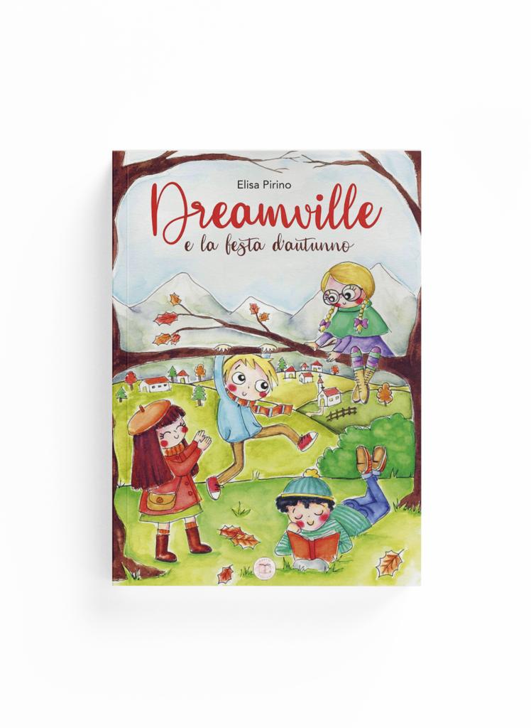 Book Cover: Dreamville e la festa d'autunno (Elisa Pirino)
