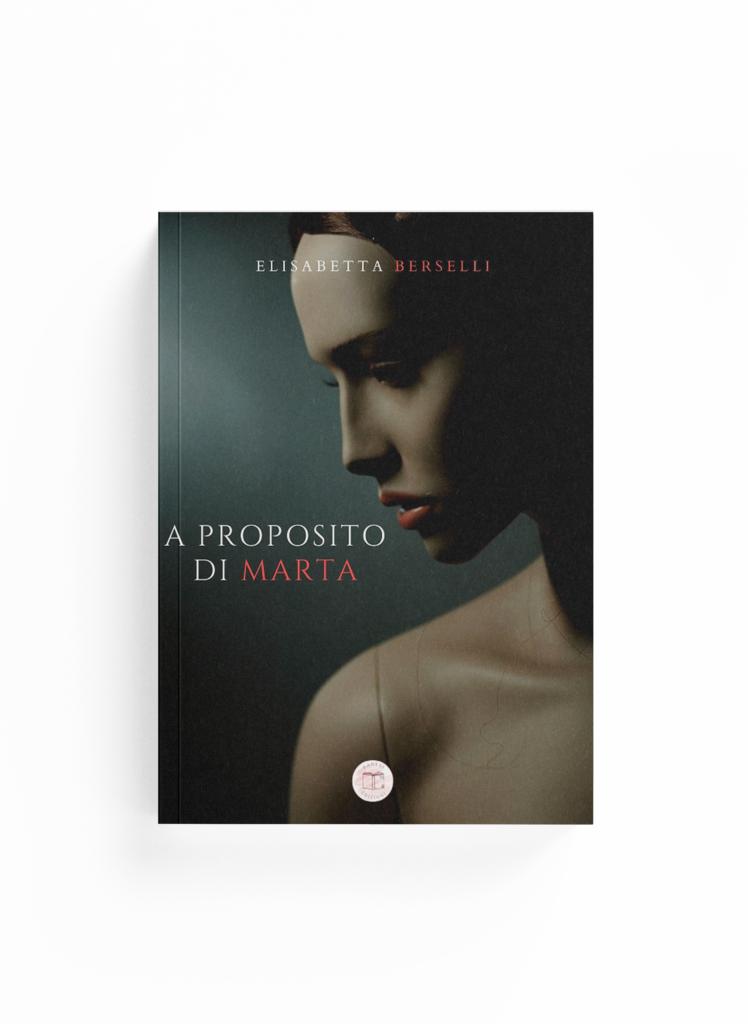 Book Cover: A proposito di Marta (Elisabetta Berselli)